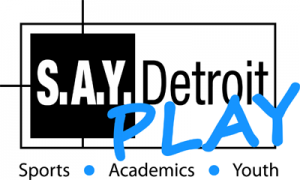S.A.Y. Play Baseball Field Dedication @ S.A.Y. Detroit Play Center | Detroit | Michigan | United States