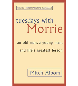 Tuesdays with Morrie » Mitch Albom