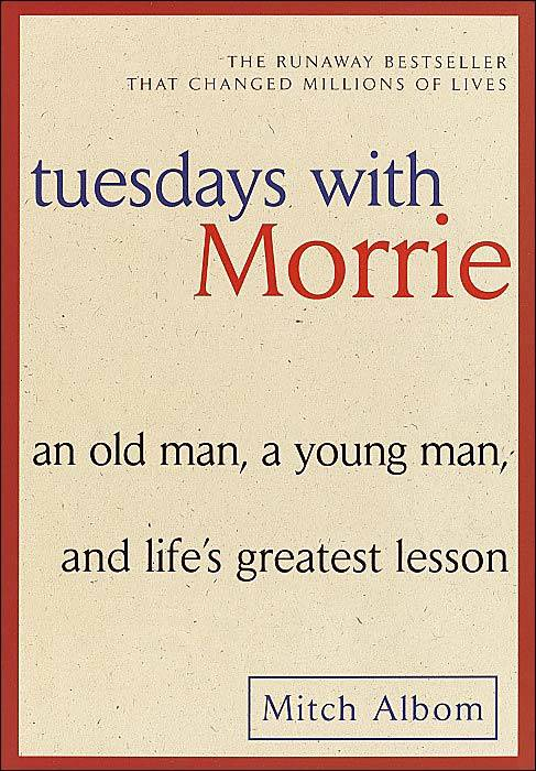 Tuesdays with Morrie Hardcover