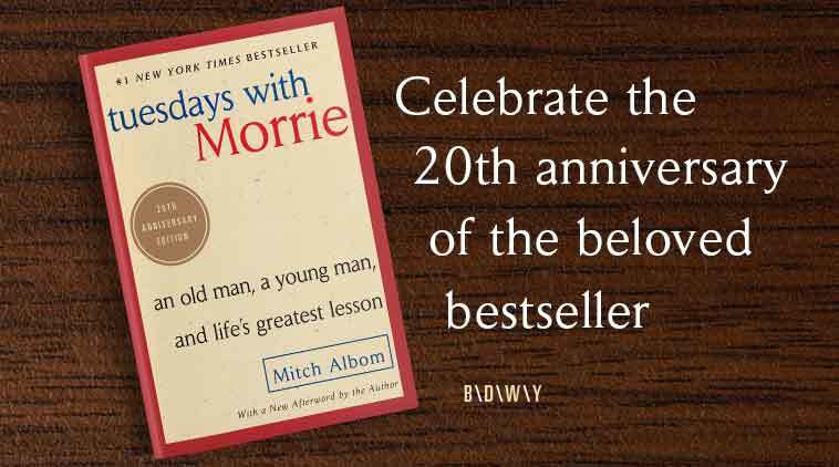 Celebrate the 20th Anniversary Edition of Tuesdays with Morrie