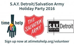 S.A.Y. Detroit/A Time to Help Holiday Party @ Ellen A. Thompson Center at The Salvation Army Harbor Light | Detroit | Michigan | United States