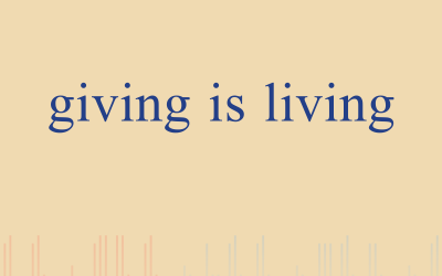 Episode 5 – Giving is Living