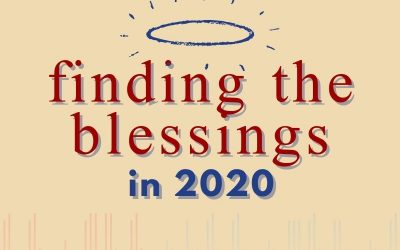 Episode 62 – Finding the Blessings in 2020