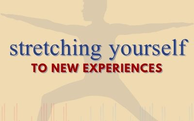 Episode 65 – Stretching Yourself To New Experiences
