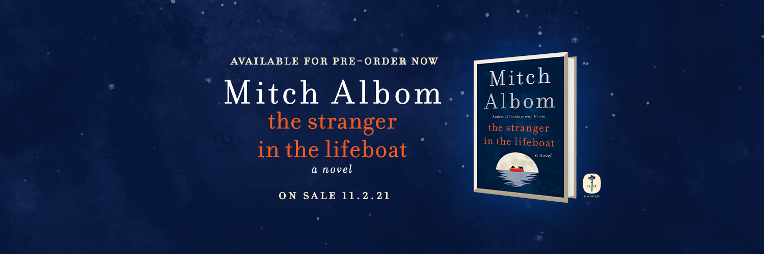 """Available for Pre-Order Now: Mitch Albom's new book, """"The Stranger in the Lifeboat."""" A novel. On sale November 2, 2021"""