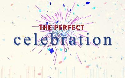 Episode 83 – The Perfect Celebration