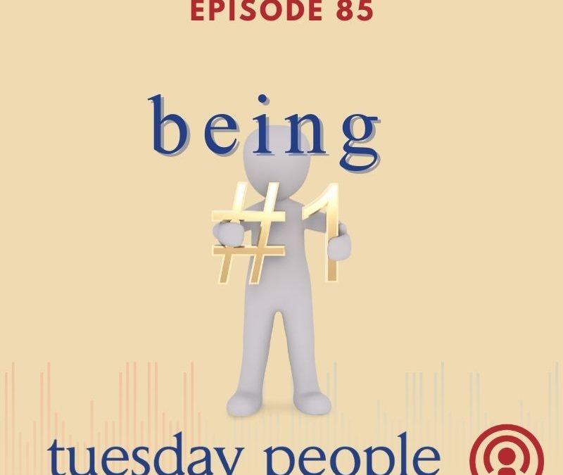 Episode 85 – Being #1