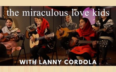 Episode 96 – The Miraculous Love Kids with Lanny Cordola
