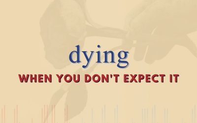 Episode 90 – Dying When You Don't Expect It