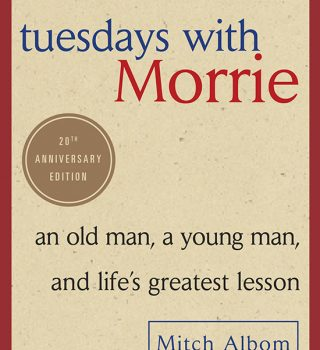 Tuesdays with Morrie 20th Anniversary Edition