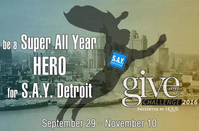 Be a Super All Year Hero for Detroit