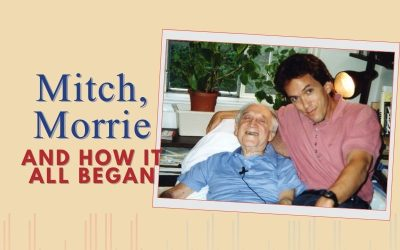 Episode 102 – Mitch, Morrie & How It All Began