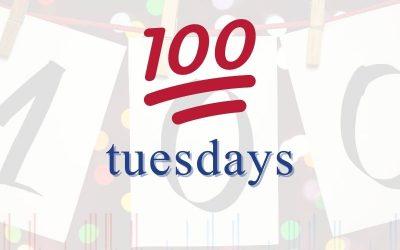 Episode 100 – 100 Tuesdays