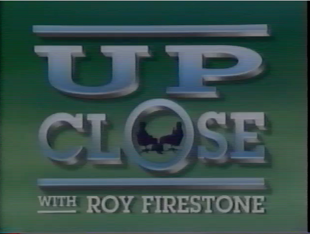 Up Close with Roy Firestone