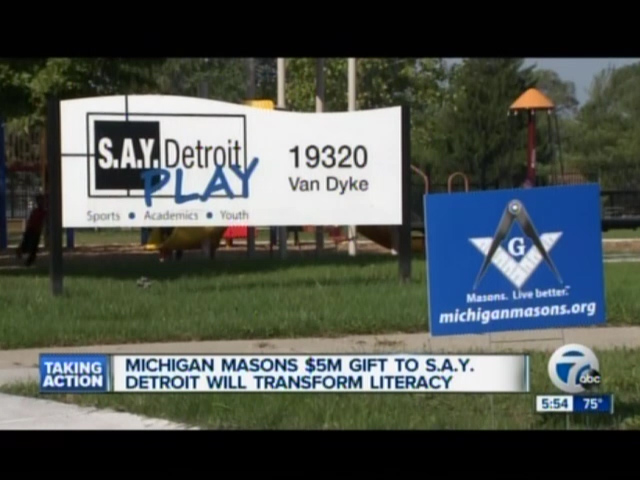 Channel 7: Michigan Masons $5M Gift to S.A.Y. Detroit