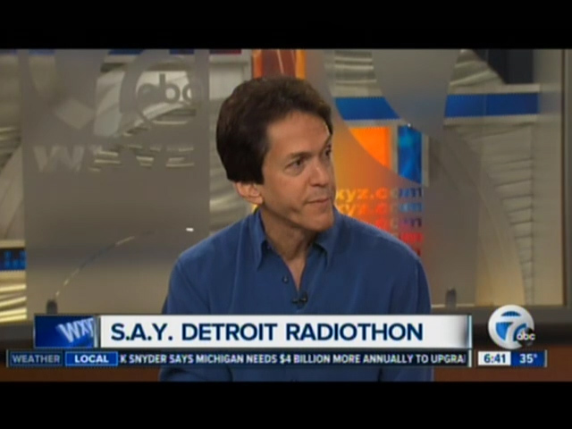 Channel 7: S.A.Y. Detroit Radiothon